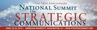 10th National Summit on Strategic Communications to take place in Washington, D.C. on April 25–26 at American University.