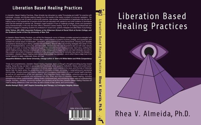 Liberation Based Healing Practices by Rhea V. Almeida, Ph.D.