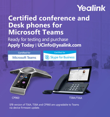 Yealink Announces New Conference and Desktop Phones Qualified for Microsoft Teams