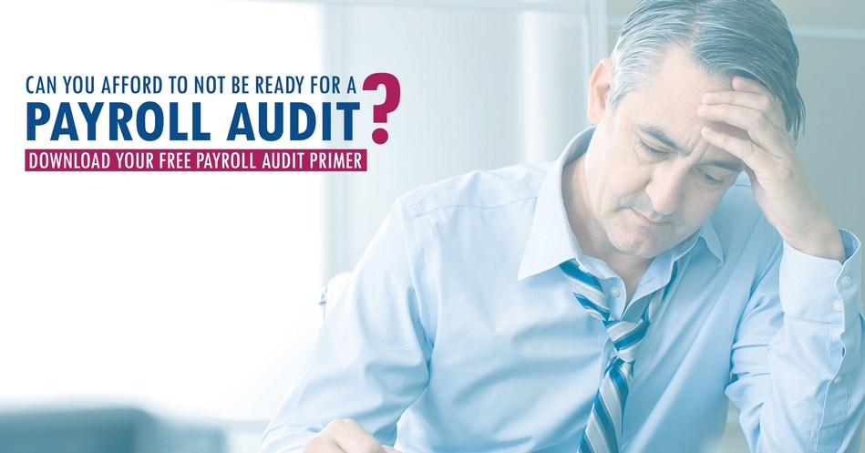 Download your free Payroll Audit Primer at payroll.ca/auditanxiety (CNW Group/Canadian Payroll Association)