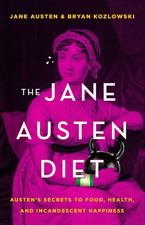 The Jane Austen Diet by Bryan Kozlowski