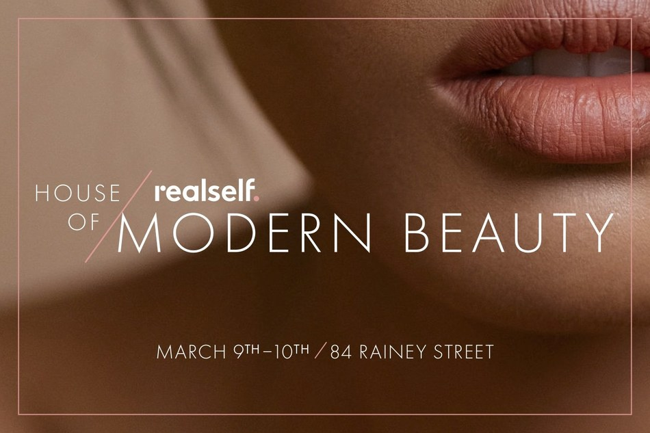 RealSelf House of Modern Beauty Brings Well-Known and Emerging Aesthetic Brands to SXSW
