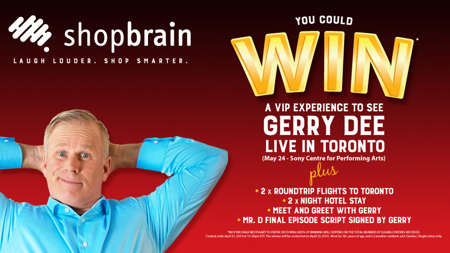 Shopbrain and Gerry Dee offer fans a VIP experience to see Gerry Dee live in Toronto