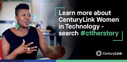 CenturyLink is proud to recognize and celebrate the successes of women in STEM-related careers.