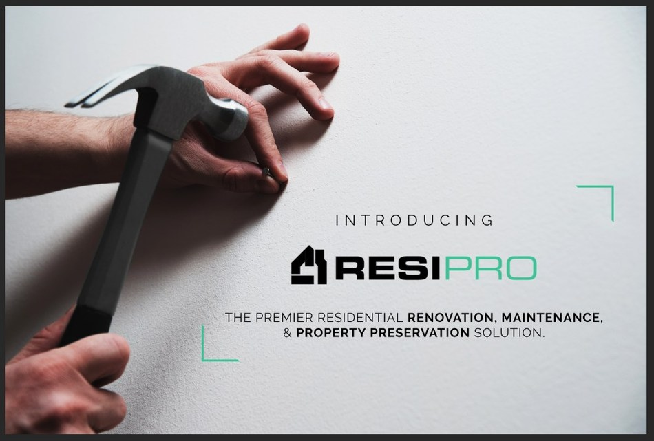 ResiPro is the premier residential renovation, maintenance and property preservation solution.