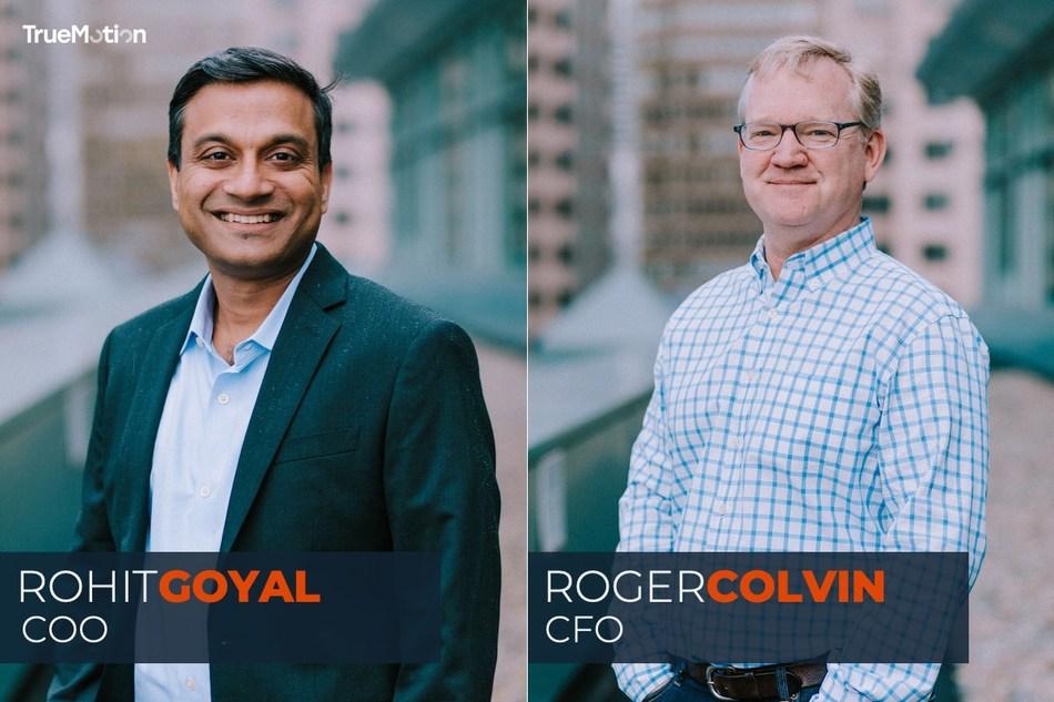 TrueMotion's new executives: COO Rohit Goyal & CFO Roger Colvin