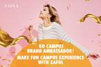 ZAFUL Recruits Brand Ambassadors among Universities