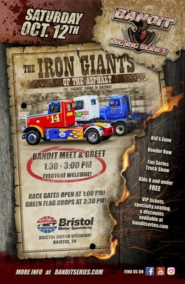 Bandit Big Rig Series Bristol Motor Speedway Race Day Poster
