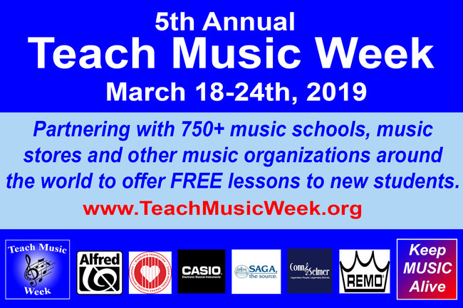 5th Annual Teach Music Week (March 18-24) - National partners include Alfred Music, Casio EMI, Conn-Selmer, D'Addario Foundation, Saga Musical Instruments and REMO - For more info please visit www.TeachMusicWeek.org