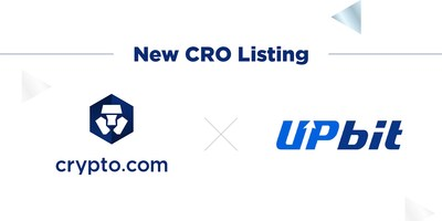 Upbit to List Crypto.com Chain Token (CRO)