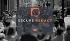 SecureRedact Brings Video Anonymisation to All