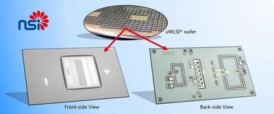 NSI's proprietary micro wafer-level system integration (uWLSI®) technology.