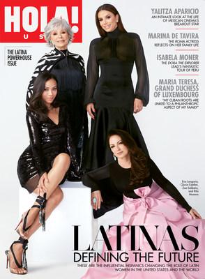 La Edición de ¡HOLA! USA Latina Powerhouse incluye en su portada a las estrellas Eva longoria, Rita moreno, Zoe saldaña y Gloria estefan!