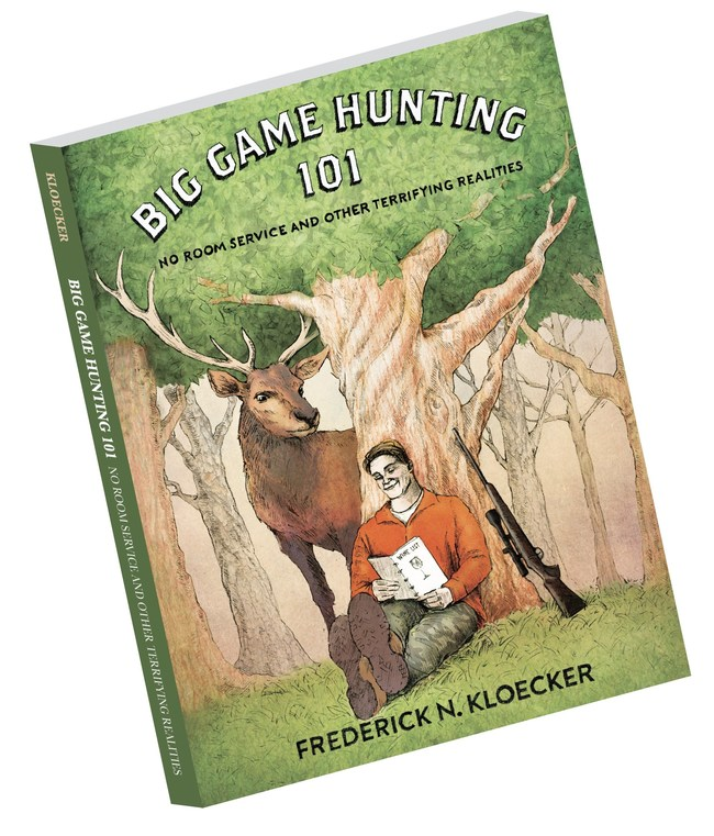 Front cover of 'Big Game Hunting 101'