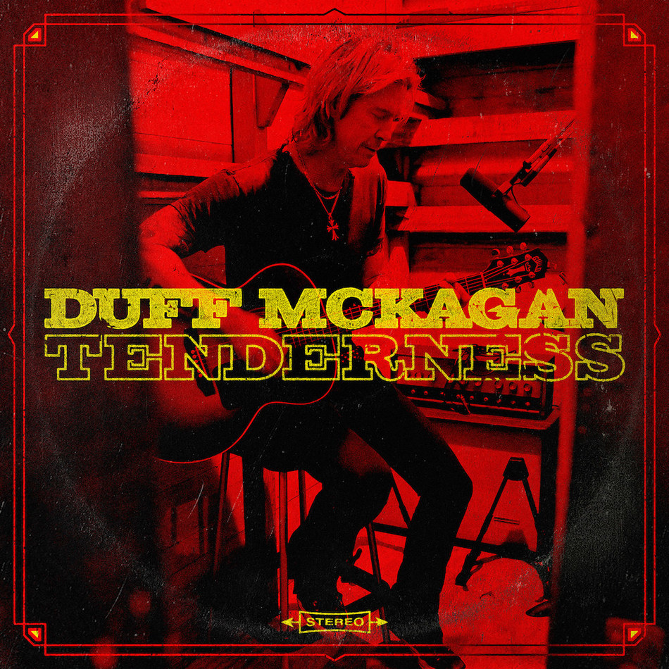 "GUNS N' ROSES' DUFF McKAGAN RELEASES ""CHIP AWAY"" AND ANNOUNCES MAY 31ST RELEASE FOR SOLO ALBUM 'TENDERNESS'"