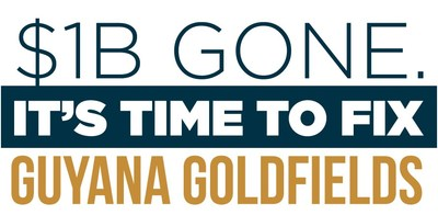 $1b gone. It's time to fix Guyana Goldfields. (CNW Group/Concerned Shareholders of Guyana Goldfields Inc.)