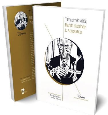 Transmédialité, bande dessinée & adaptation (Groupe CNW/Université TÉLUQ)