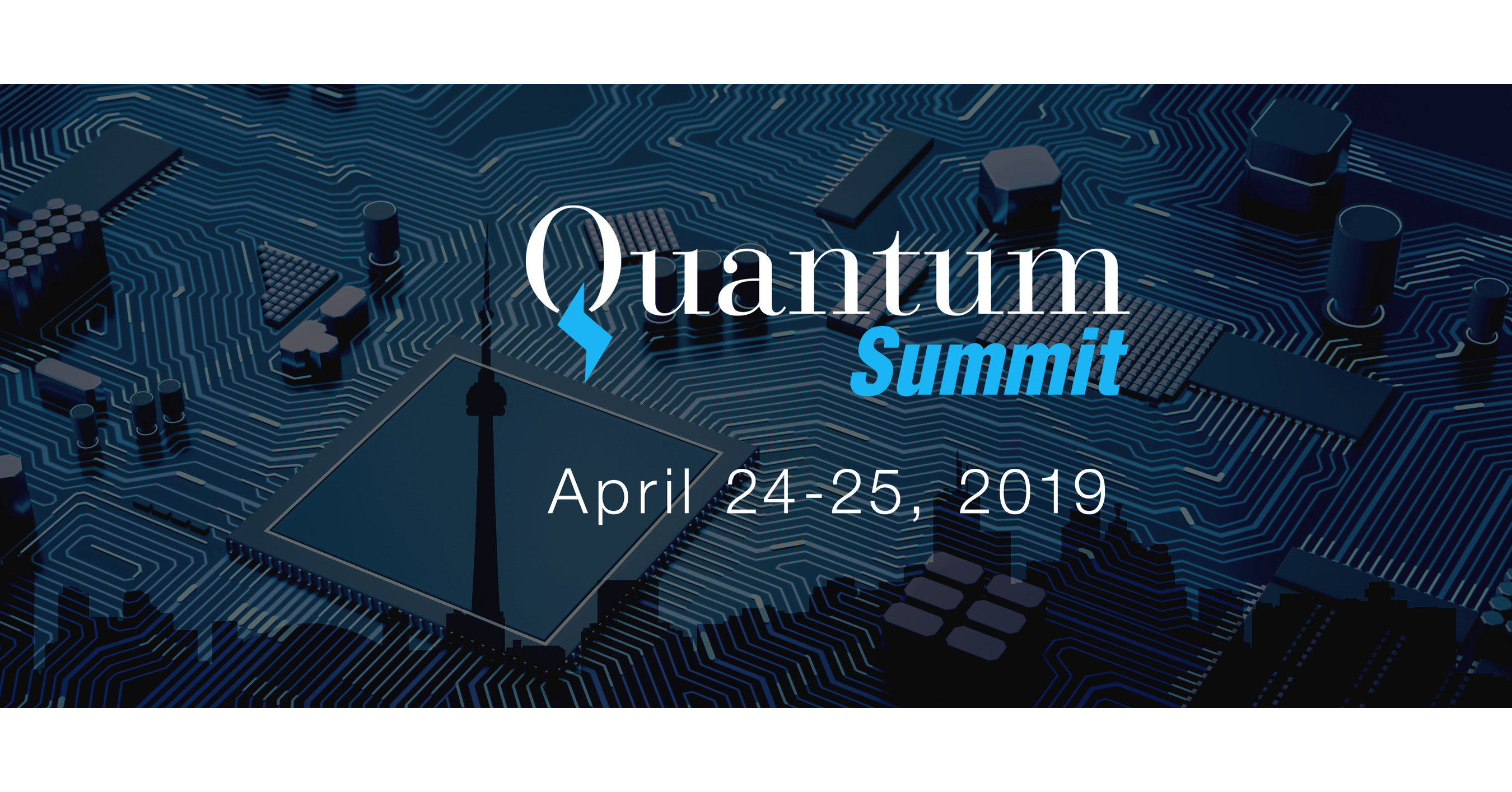 Toronto Quantum Summit to Highlight Looming Cybersecurity