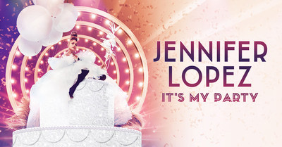 World's Hottest Entertainer Jennifer Lopez Reveals Tantalizing Details Of North American It's My Party Tour To Celebrate Milestone Birthday With Fans