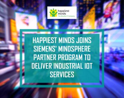 Happiest Minds joins Siemens' MindSphere Partner Program to deliver Industrial IoT services