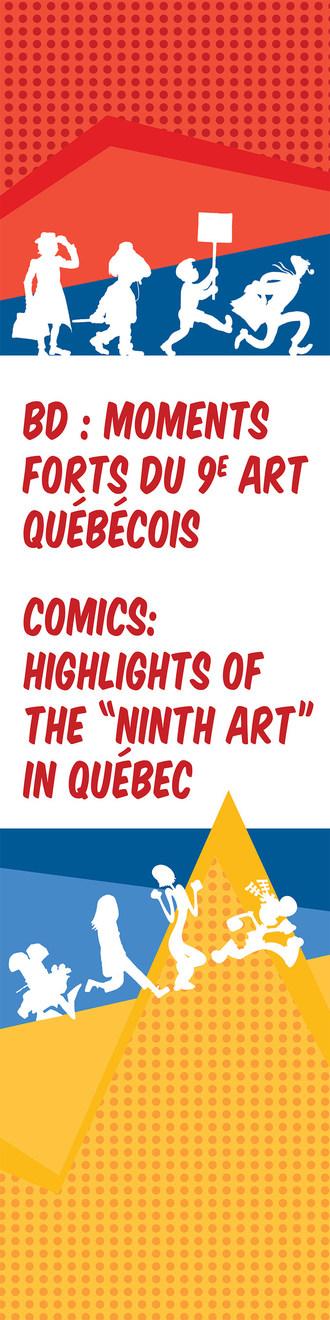 Exposition BD : Moments forts du 9e art québécois (Groupe CNW/Musée de la civilisation)