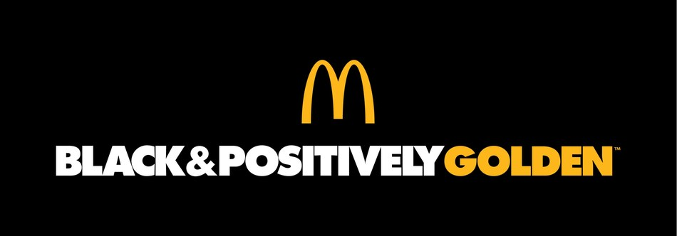 McDonald's USA today announced the launch of Black & Positively Golden, a new campaign movement designed to uplift communities and inspire excellence. It highlights all things positive and focuses on stories of truth, power and pride, while celebrating Black excellence through education, empowerment and entrepreneurship.