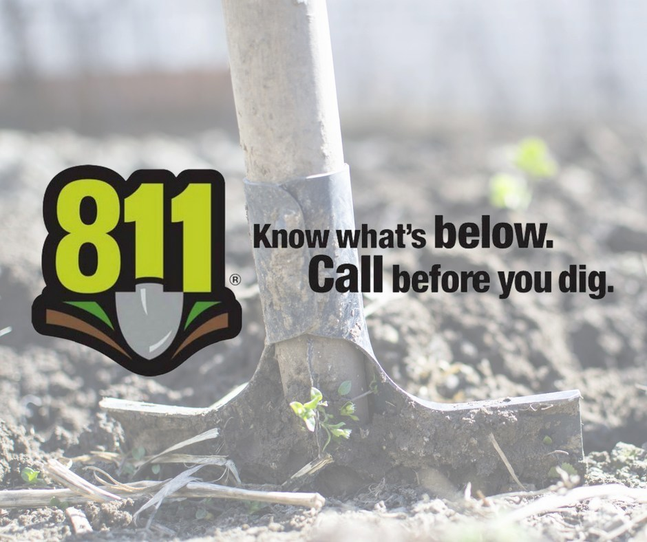 April is National Safe Digging Month, customers should call 811 at least two working days before digging.