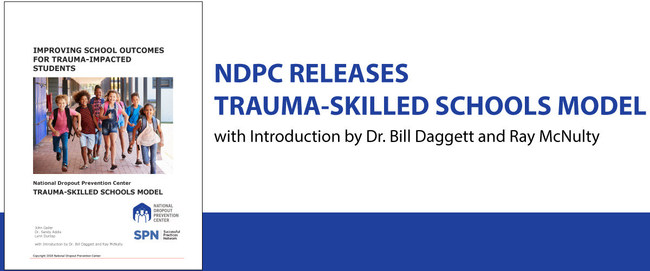 National Dropout Prevention Center's Trauma-Skilled Schools publication is available at dropoutprevention.org