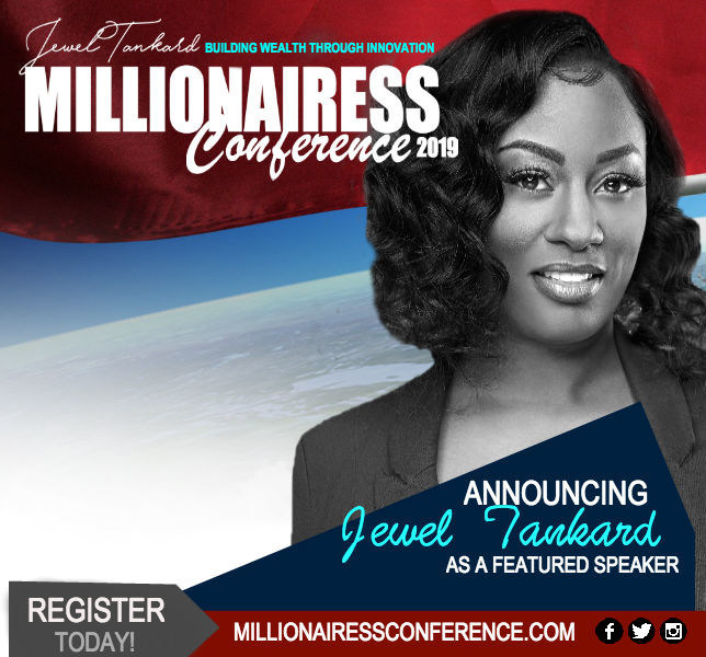 Jewel Tankard 's Millionairess Conference Brings Over $10,000 in