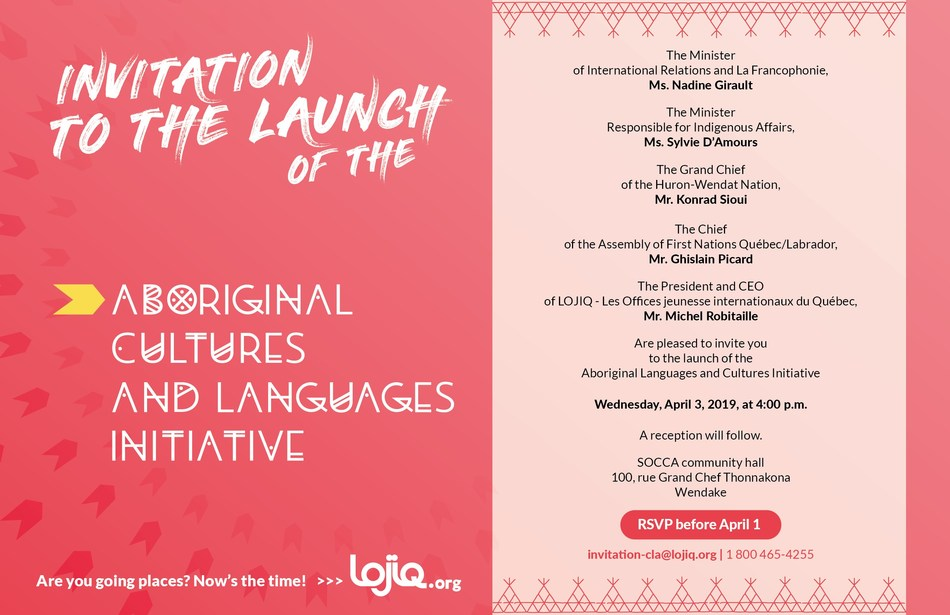 Invitation to the launch of the Aboriginal Cultures and Languages Initiative, Wednesday, April 3, 2019, Wendake (CNW Group/Les Offices jeunesse internationaux du Québec)