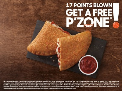 To celebrate the P'ZONE®'s triumphant return after its initial menu debut 17 years ago, Pizza Hut, the Official Pizza Sponsor of March Madness NCAA, will give fans a chance to win a FREE Pepperoni P'ZONE® if a team in the Final Four or Championship games come back from a 17-point deficit!