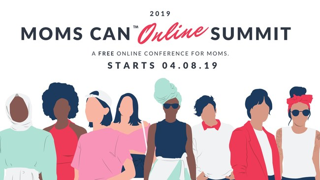 Moms Can Online Summit 2019