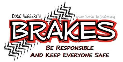 (PRNewsfoto/B.R.A.K.E.S. (Be Responsible An)