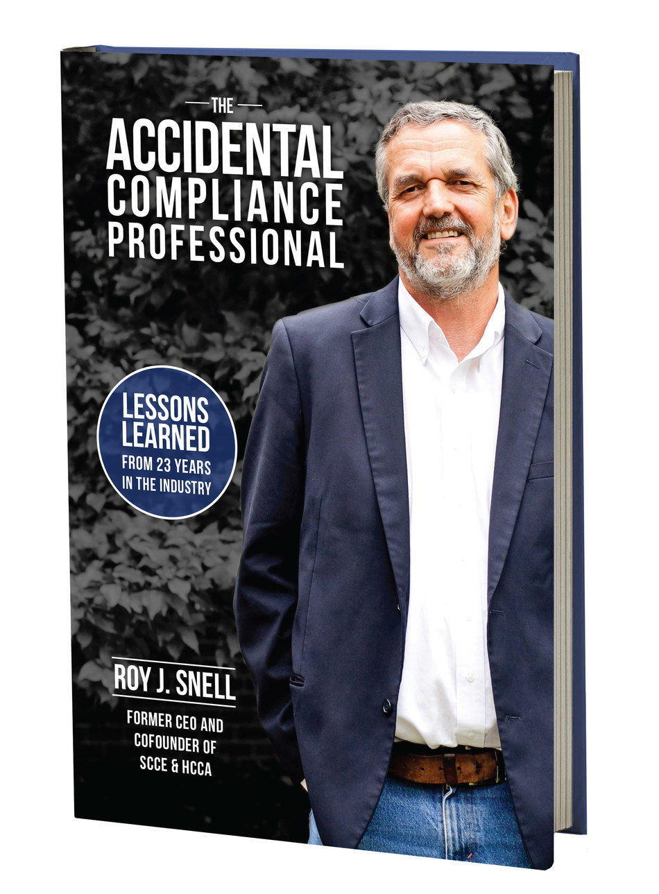 The Accidental Compliance Professional, by Roy J. Snell