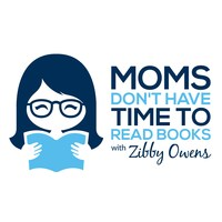 The twice-weekly podcast hosted by writer and NYC mom of four, Zibby Owens. Features interviews with authors about their books for busy people - like moms! - who need a literary fix.