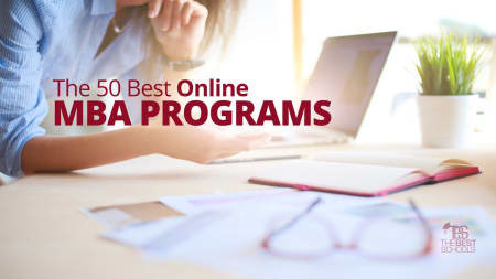 The Top Online MBA Programs for 2019 from TheBestSchools.org