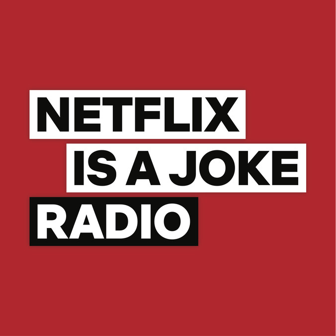 Netflix Is A Joke Radio Channel To Broadcast Exclusively On