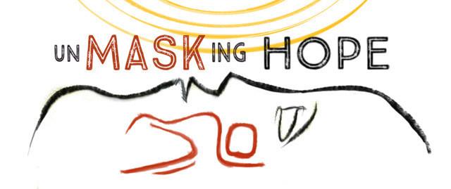 UnMASKing HOPE: Official Documentary Logo
