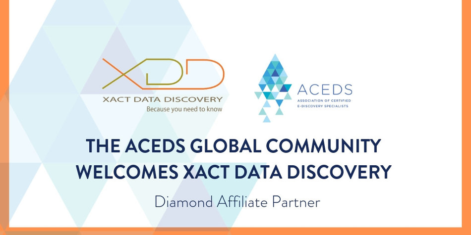 ACEDS announces Xact Data Discovery renews as Premier