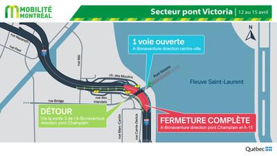 A-10 Bonaventure, secteur pont Victoria, entraves pour le 12 et 13 avril (Groupe CNW/Ministère des Transports)