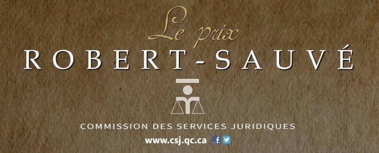 Robert-Sauvé Award (CNW Group/Commission des services juridiques)
