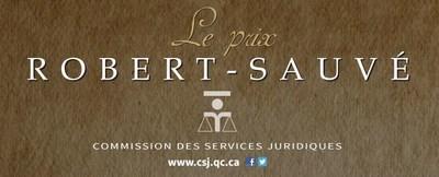 Prix Robert-Sauvé (Groupe CNW/Commission des services juridiques)