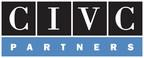CIVC Partners Closes on $525 Million for Fund VI, Announces Partner Promotion