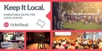 Austin Ticketing Company Ticketbud Announces 'Keep It Local' rate for local events