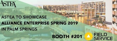 See Astea's updated field service management and mobility platform at Field Service Palm Springs 2019.