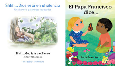 Shhh…Dios está en el silencio is in English and Spanish. El Papa Francisco dice… is in Spanish.