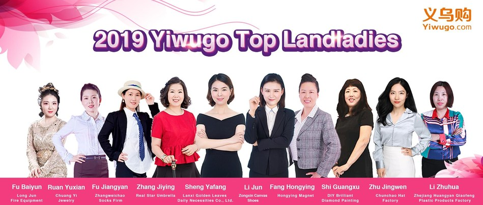 2019 Yiwugo Top Landladies