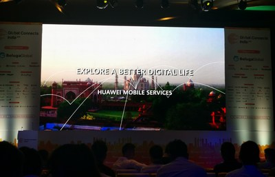 Huawei Mobile Services at the Global Connects India Conference, the top event for the internet industry in China and India.