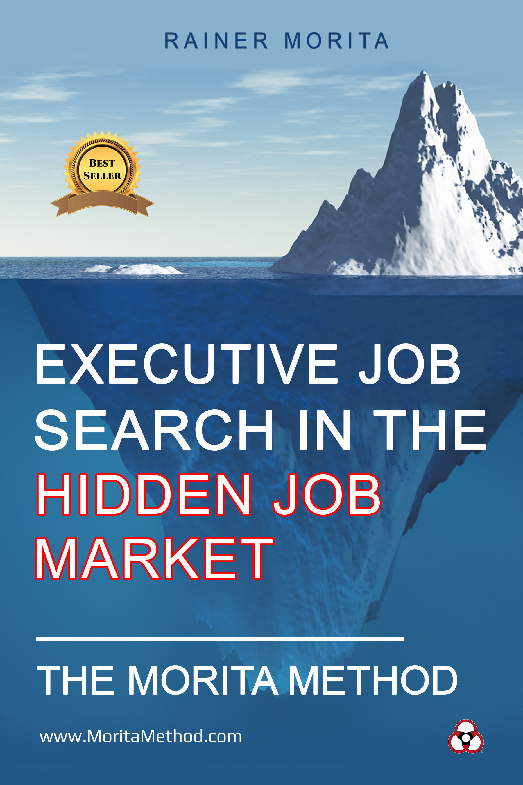 Hidden Job Market Expert Rainer Morita's Book 'The Morita Method' is a Best Seller in Five Countries