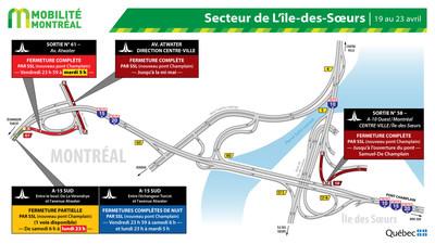 Secteurs Île des Sœurs / pont Champlain et A-15 SUD / Atwater, fin de semaine du 19 au 23 avril (Groupe CNW/Ministère des Transports)
